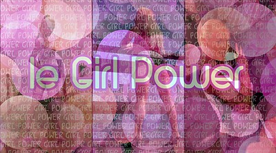 Girl, Power
