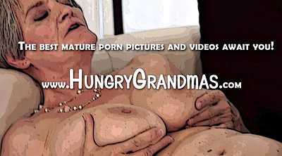 Grandma, Big matures