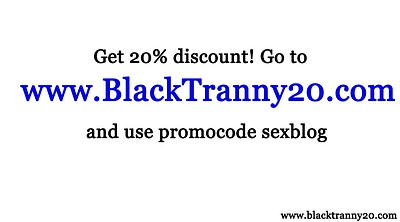 Big black, Tranny ebony, Ebony shemale, Black shemales